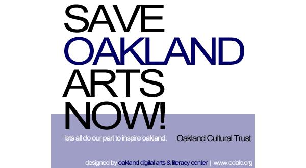 oakland cultural trust, save oakland arts