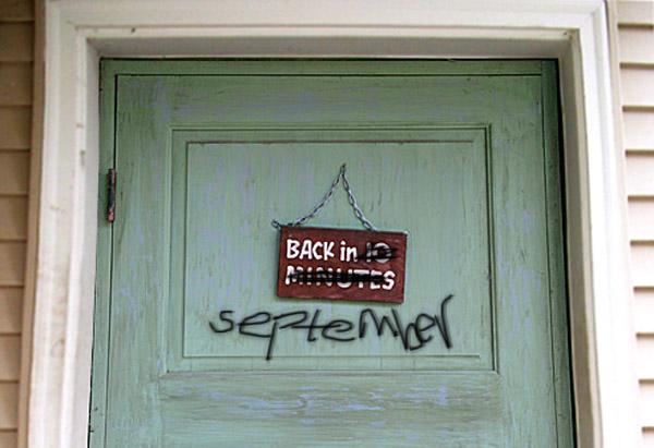 sign on door, back in 10